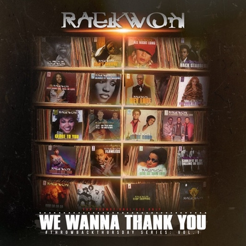 raekwon-we-wanna-thank-you-mixtape-front