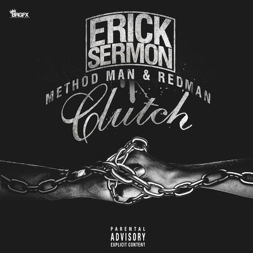 erick-sermon-clutch-method-man-redman