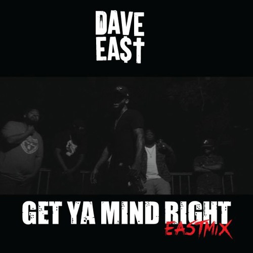 dave_east_mind-right