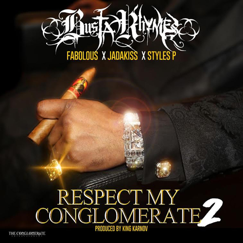busta-rhymes-respect-my-conglomerate-2