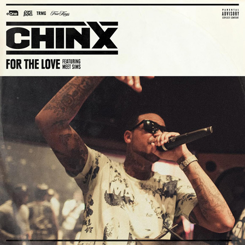 chinx-for-the-love