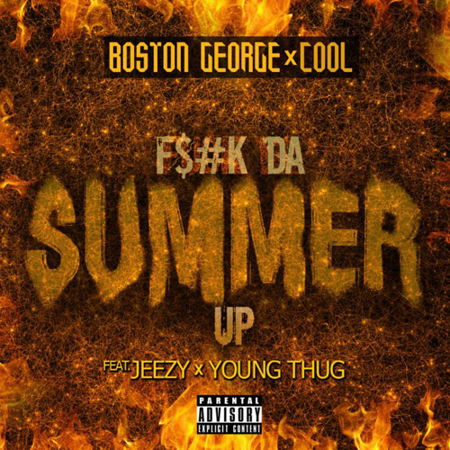 boston-george-fuck-da-summer-up