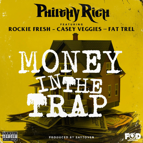 philthy-rich-money-in-the-trap